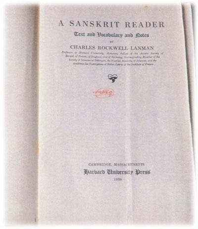 A Sanskrit Reader ของ Lanman ตำราภาษาสันสกฤตที่ทรงใข้อยู่เสมอ